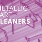 Metallic Part Cleaners